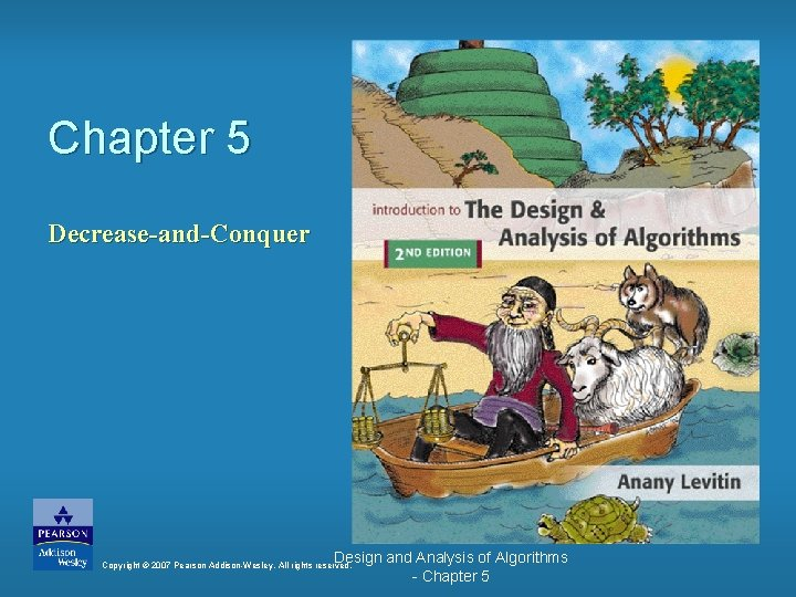 Chapter 5 DecreaseandConquer Design and Analysis of Algorithms