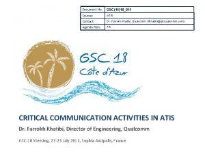 Document No GSC1418011 Source ATIS Contact Dr Farrokh