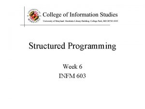 Structured Programming Week 6 INFM 603 The Key