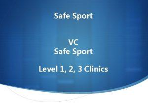 Safe Sport VC Safe Sport Level 1 2