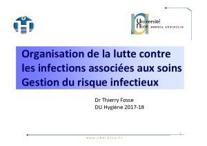 Organisation de la lutte contre les infections associes