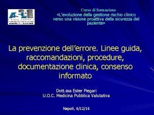 Corso di formazione Levoluzione della gestione rischio clinico