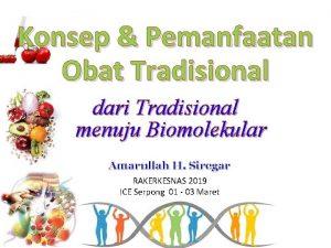 Konsep Pemanfaatan Obat Tradisional dari Tradisional menuju Biomolekular