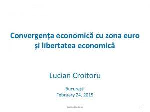 Convergena economic cu zona euro i libertatea economic