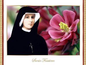 Santa Faustina Kowalska apstol de la Divina Misericordia