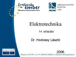 Elektrotechnika 14 elads Dr Hodossy Lszl 2006 Szchenyi