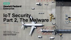 Io T Security Part 2 The Malware June