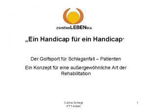 Ein Handicap fr ein Handicap Der Golfsport fr