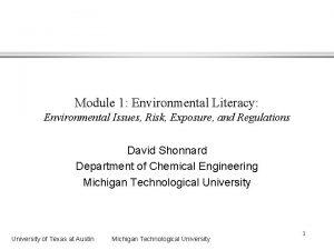 Module 1 Environmental Literacy Environmental Issues Risk Exposure