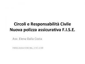 Circoli e Responsabilit Civile Nuova polizza assicurativa F