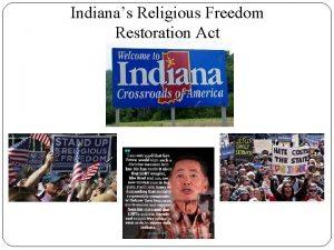 Indianas Religious Freedom Restoration Act Connecticuts Religious Freedom
