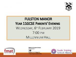 FULSTON MANOR YEAR 11 GCSE PARENTS EVENING WEDNESDAY