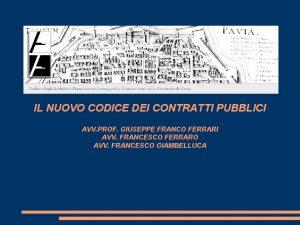 IL NUOVO CODICE DEI CONTRATTI PUBBLICI AVV PROF