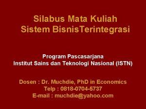 Silabus Mata Kuliah Sistem Bisnis Terintegrasi Program Pascasarjana