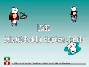 ASL 13 di Novara Servizio di Prevenzione e