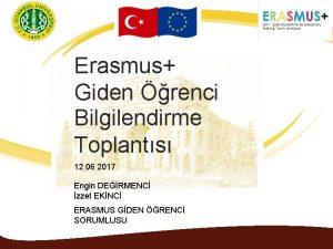Erasmus Giden renci Bilgilendirme Toplants 12 06 2017