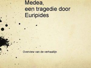 Medea een tragedie door Euripides Overview van de