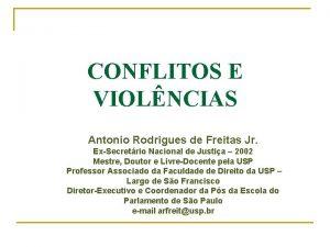 CONFLITOS E VIOLNCIAS Antonio Rodrigues de Freitas Jr