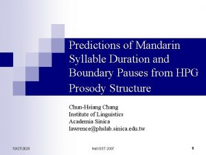 Predictions of Mandarin Syllable Duration and Boundary Pauses