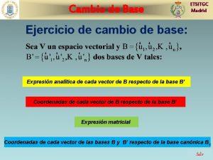 Cambio de Base ETSITGC Madrid Ejercicio de cambio