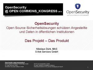 Open Security OPEN COMMONSKONGRESS 2014 Open Security Open