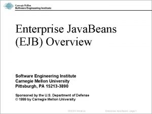 Enterprise Java Beans EJB Overview Software Engineering Institute