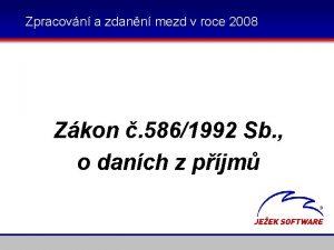 Zpracovn a zdann mezd v roce 2008 Zkon