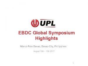 EBDC Global Symposium Highlights Marco Polo Davao Davao