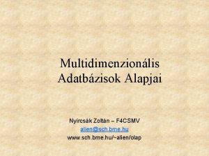 Multidimenzionlis Adatbzisok Alapjai Nyrcsk Zoltn F 4 CSMV
