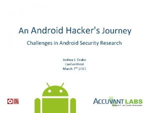 An Android Hackers Journey Challenges in Android Security
