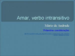 Amar verbo intransitivo Mrio de Andrade Primeiras consideraes
