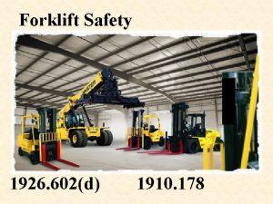 Forklift Safety 1926 602d 1910 178 1910 178