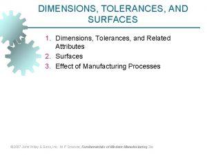 DIMENSIONS TOLERANCES AND SURFACES 1 Dimensions Tolerances and