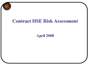 SYRIA Contract HSE Risk Assessment April 2008 SYRIA