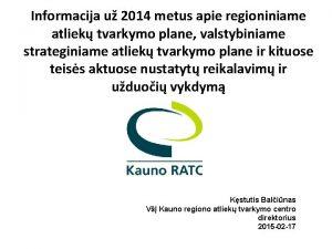 Informacija u 2014 metus apie regioniniame atliek tvarkymo