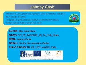 Johnny Cash Zkladn kola Libina pspvkov organizace Libina