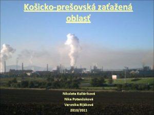Koickopreovsk zaaen oblas Nikoleta Kollrikov Nika Potanokov Veronika