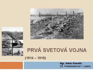 PRV SVETOV VOJNA 1914 1918 Mgr Anton Klenoti