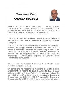 Curriculum Vitae ANDREA BOZZOLI Andrea Bozzoli attualmente Socio