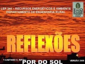 LER 244 RECURSOS ENERGTICOS E AMBIENTE DEPARTAMENTO DE