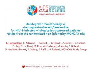 Dolutegravir monotherapy vs dolutegravirabacavirlamivudine for HIV1 infected virologically