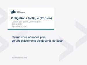 Obligations tactique Portico Gestion plus active Diversification plus
