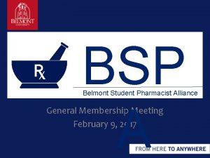 BSP A Belmont Student Pharmacist Alliance General Membership