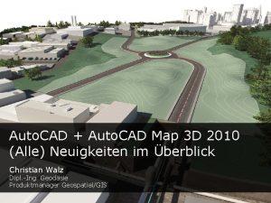 Auto CAD Auto CAD Map 3 D 2010