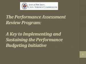 The Performance Assessment Review Program A Key to