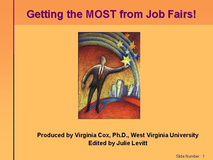 Getting the MOST from Job Fairs Produced by