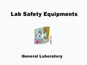 Lab Safety Equipments General Laboratory Lab Equipments General