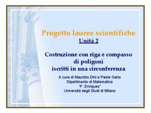 Progetto lauree scientifiche Unit 2 Costruzione con riga