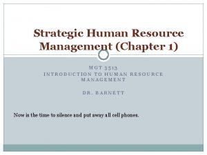 Strategic Human Resource Management Chapter 1 MGT 3513