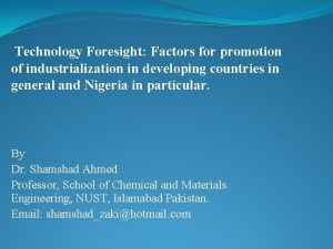 Technology Foresight Factors for promotion of industrialization in